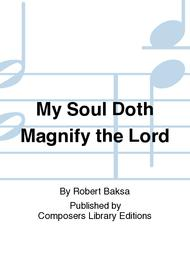 My Soul Doth Magnify the Lord