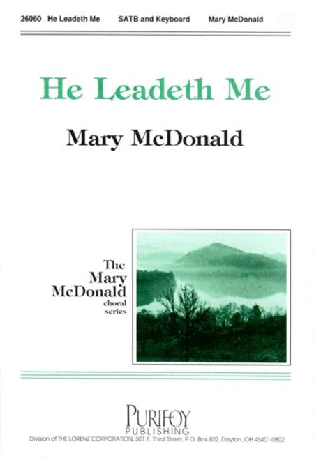 He Leadeth Me Sheet Music By Mary McDonald - Sheet Music Plus