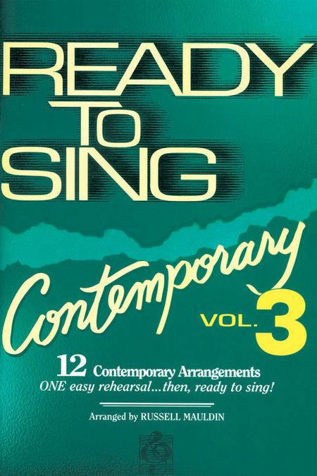 Ready To Sing Contemporary, Volume 3 (Choral Book)