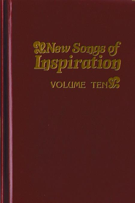 New Songs Of Inspiration, Volume 10