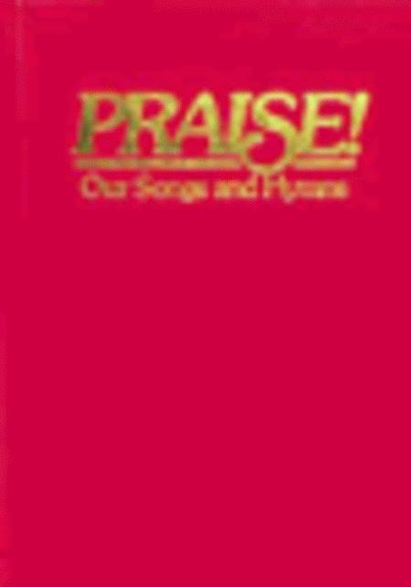 Praise! Our Songs and Hymns (KJV, Red)