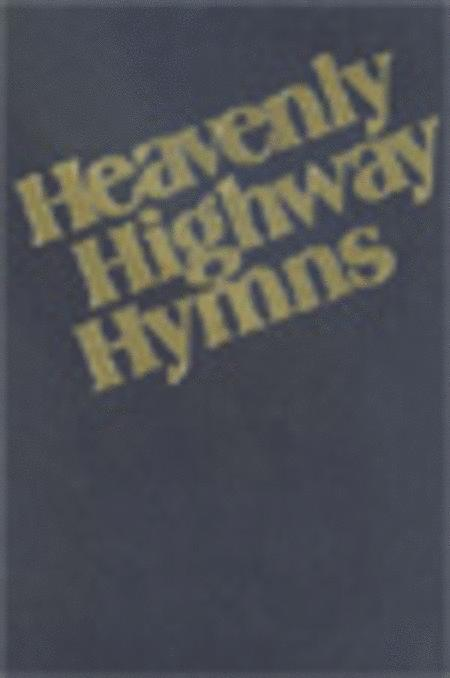 Heavenly Highway Hymns