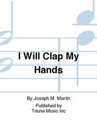 I Will Clap My Hands