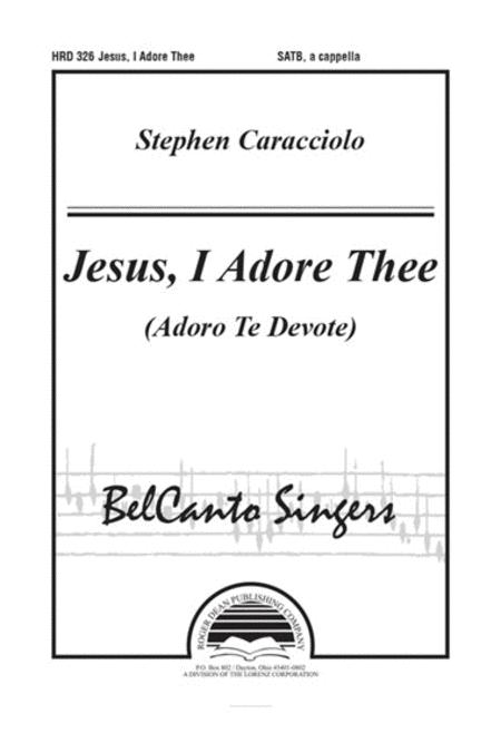 Jesus, I Adore Thee