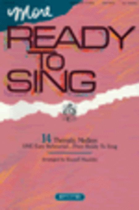 More Ready To Sing (Choral Book)