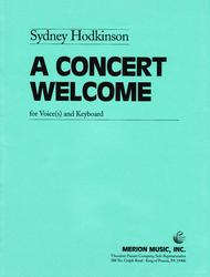 A Concert Welcome
