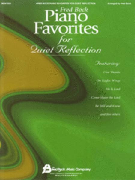 Fred Bock Piano Favorites for Quiet Reflection