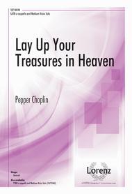 Lay Up Your Treasures in Heaven