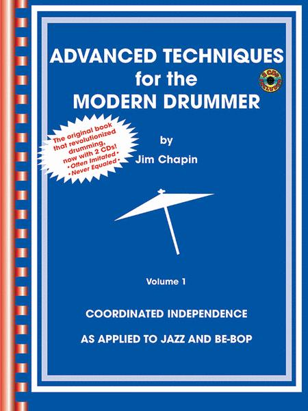 Advanced Techniques For The Modern Drummer Volume 1