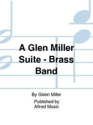 A Glen Miller Suite - Brass Band