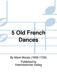 5 Old French Dances