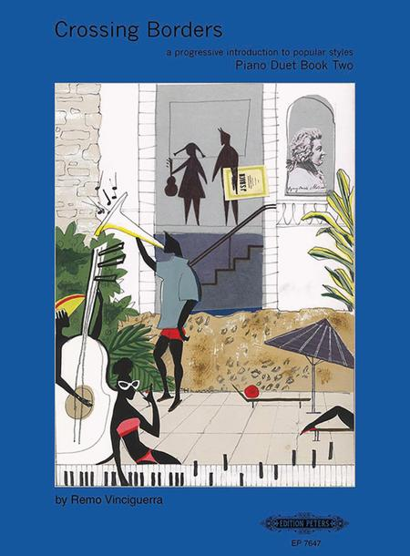 Crossing Borders Piano Duet, Book 2 (A Progressive Introduction to Popular Styles)