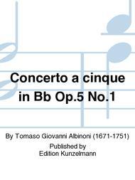 Concerto a cinque in Bb Op. 5 No. 1