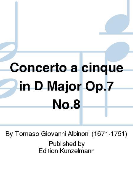 Concerto a cinque in D Major Op. 7 No. 8