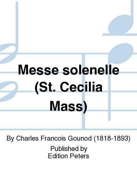 Messe solennelle en l'honneur de Sainte Cecile (St. Cecilia Mass)