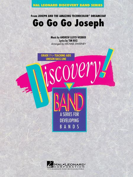 Go Go Go Joseph (from Joseph and the Amazing Technicolor Dreamcoat)