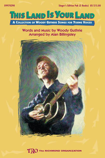 This Land Is Your Land (Collection of Woody Guthrie Songs)