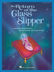 The Return of the Glass Slipper - Teacher's Edition