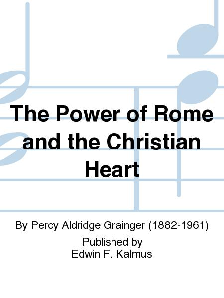 The Power of Rome and the Christian Heart