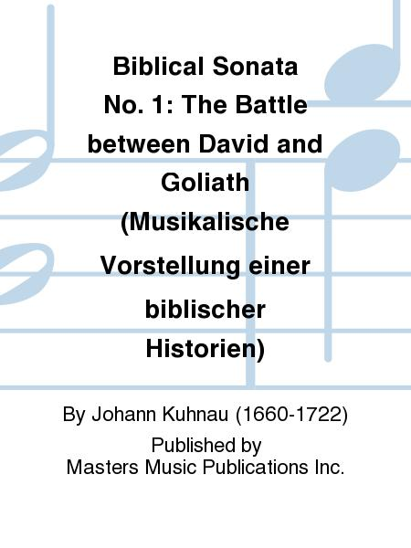 Biblical Sonata No. 1: The Battle between David and Goliath (Musikalische Vorstellung einer biblischer Historien)