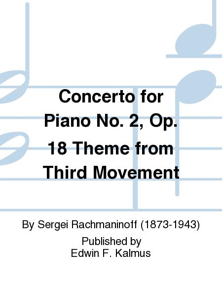Concerto for Piano No. 2, Op. 18 Theme from Third Movement