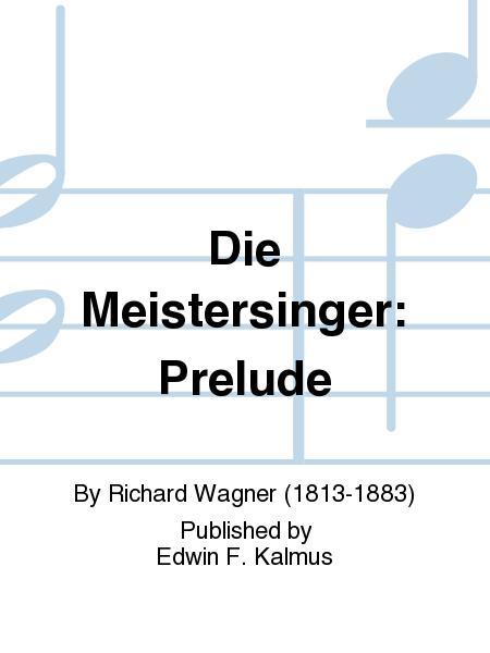Die Meistersinger: Prelude