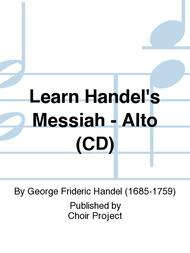 Learn Handel's Messiah - Alto (CD)