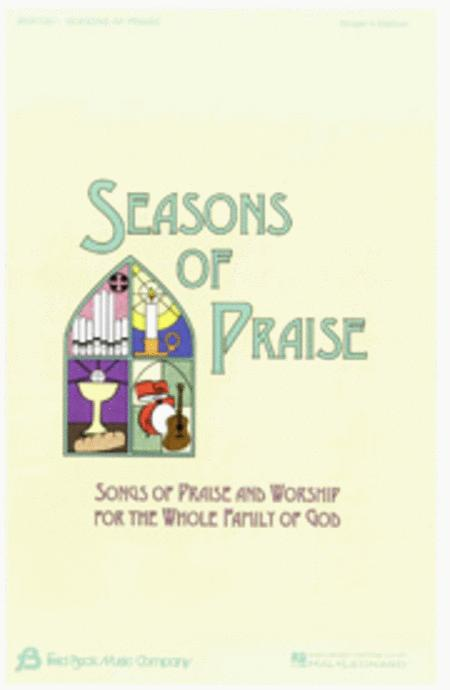 Seasons of Praise - Singer's Edition