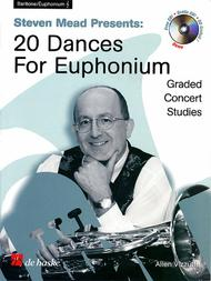 Steven Mead Presents 20 Dances for Euphonium