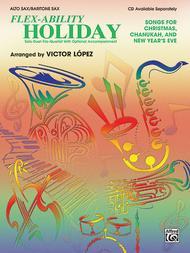 Flex-Ability Holiday -- Solo-Duet-Trio-Quartet with Optional Accompaniment