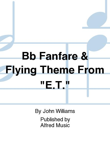Bb Fanfare & Flying Theme From