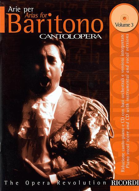 Cantolopera: Arias for Baritone - Volume 3