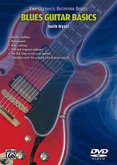 ultimate beginner series blues styles guitar dvd by keith wyatt dvd sheet music for guitar. Black Bedroom Furniture Sets. Home Design Ideas