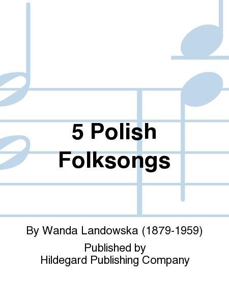5 Polish Folksongs