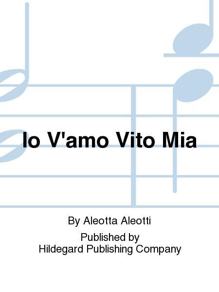 Io V'Amo Vito Mia