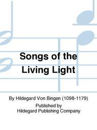 Songs of the Living Light
