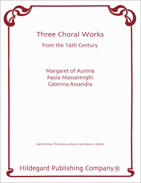 3 Choral Works From the 16th Century