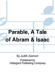 Parable, A Tale of Abram & Isaac