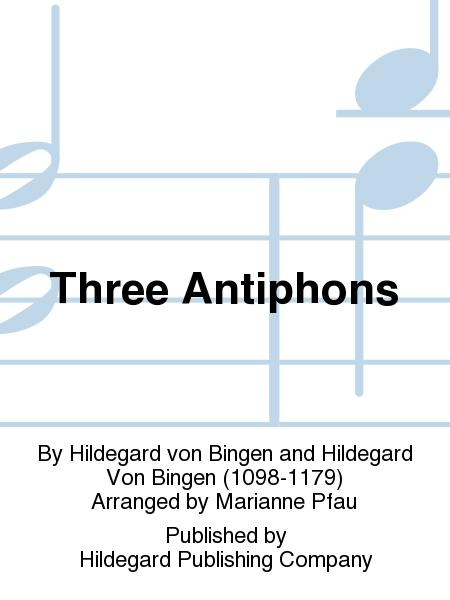 Three Antiphons