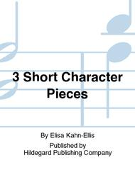 3 Short Character Pieces