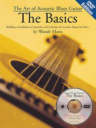 The Art of Acoustic Blues Guitar - The Basics