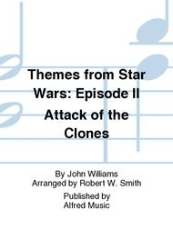 Themes from Star Wars: Episode II Attack of the Clones