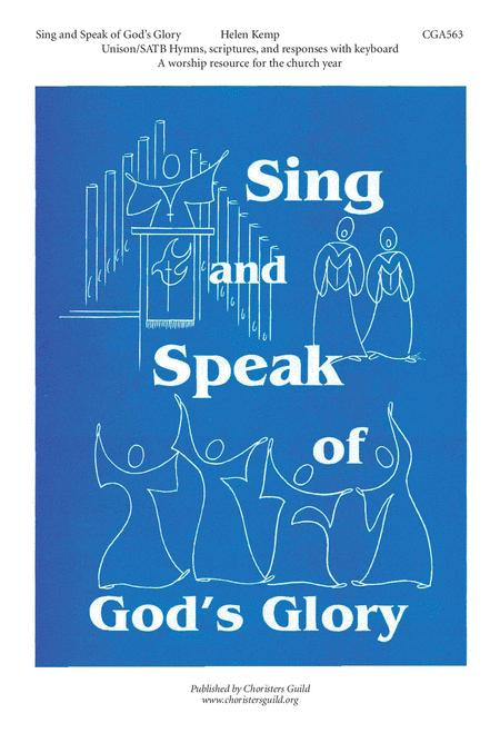 Sing and Speak of God's Glory