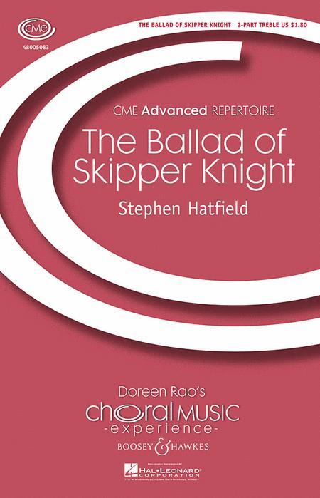 The Ballad of Skipper Knight