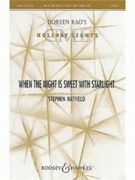 When the Night Is Sweet with Starlight