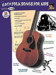 Guitar Tab: Easy Folk Songs For Kids (Book & Cd)