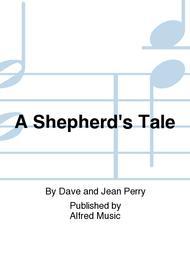 A Shepherd's Tale