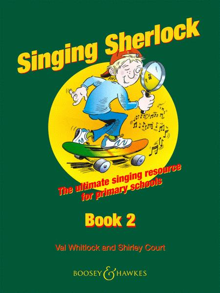 Singing Sherlock - Book 2