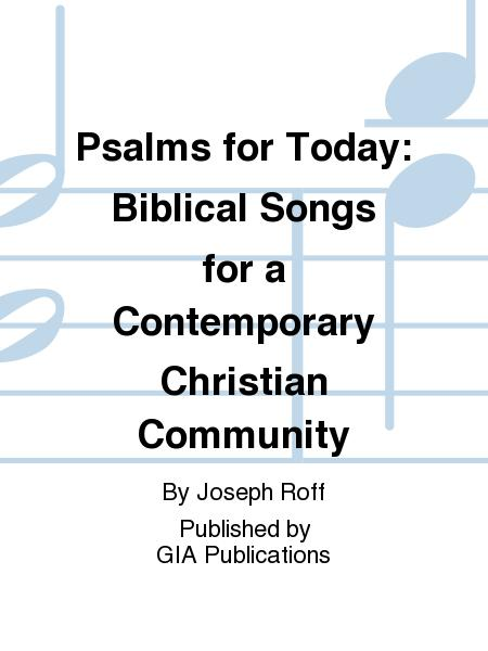 Psalms for Today: Biblical Songs for a Contemporary Christian Community
