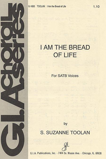 I Am the Bread of Life - SATB edition